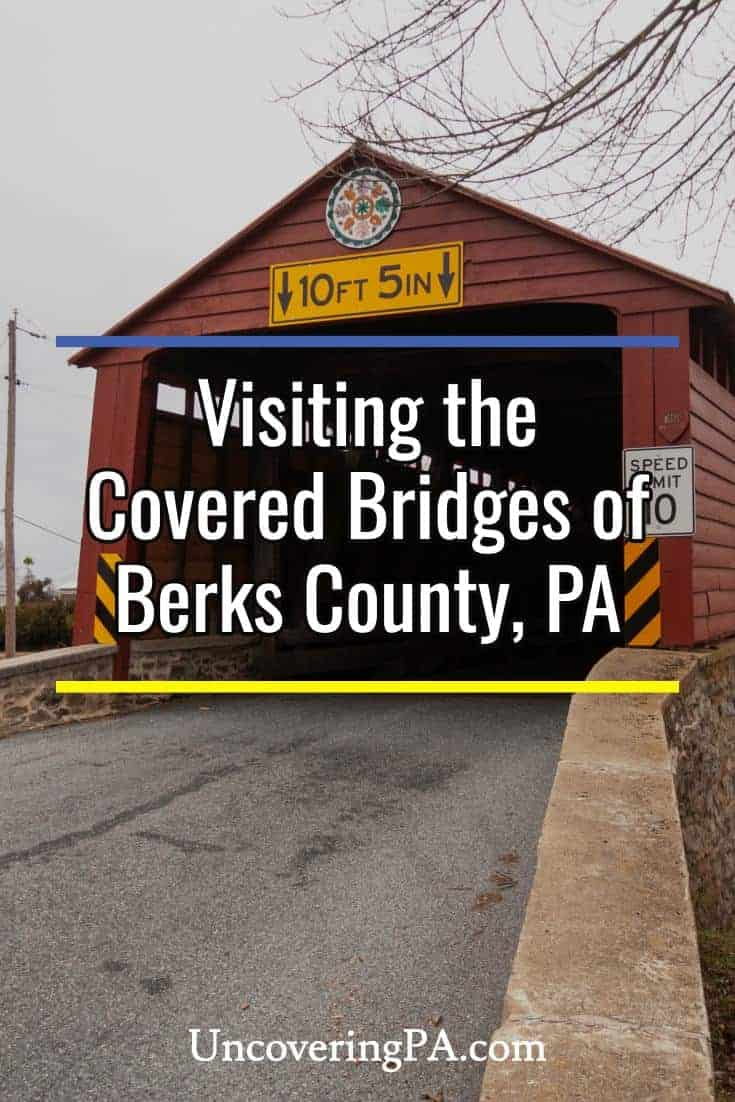 Visiting the covered bridges in Berks County, Pennsylvania