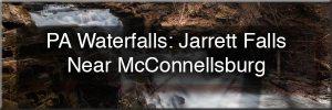 Jarrett Falls near McConnellsburg, PA