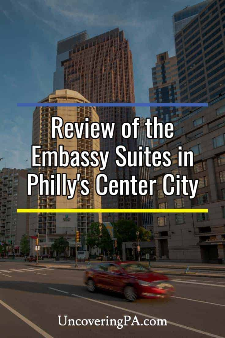 Review of the Embassy Suites in Philadelphia's Center City #Pennsylvania
