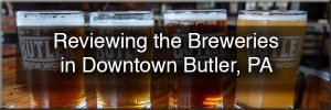 Breweries in downtown Butler, PA
