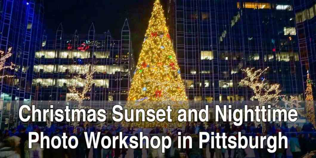Christmas Photography Workshop in Pittsburgh