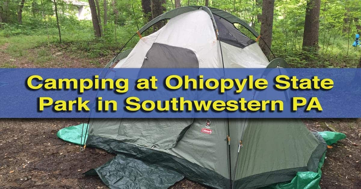 Camping at Ohiopyle State Park in PA