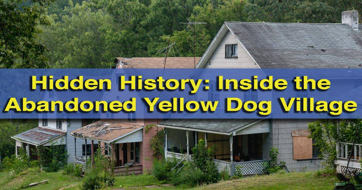 Inside the abandoned Yellow Dog Village in Worthington, Pennsylvania