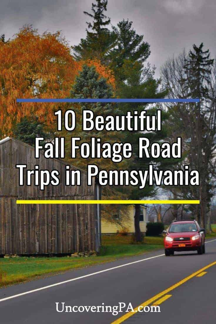 10 of the best fall foliage road trips in Pennsylvania #pa #autumn