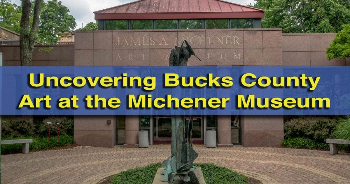 Review of the James A Michener Museum in Doylestown, PA