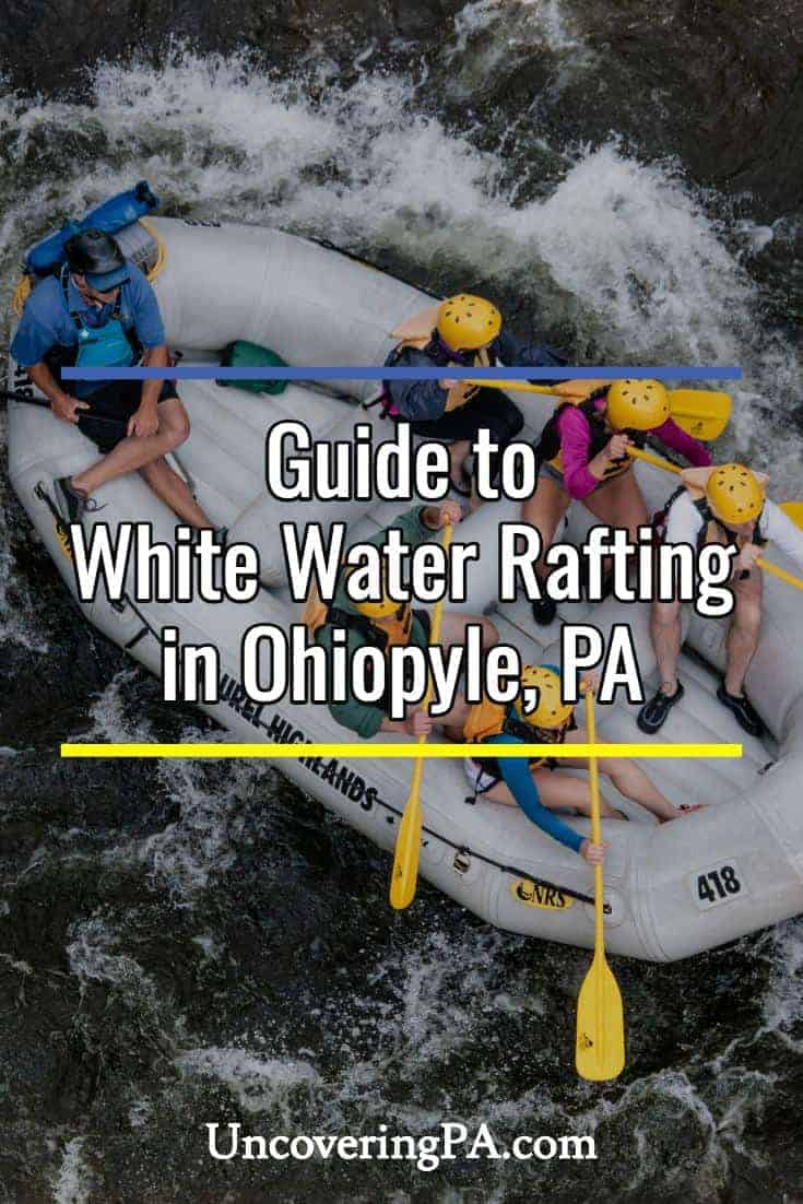 Guide to white water rafting in Ohiopyle, Pennsylvania #whitewater #pa