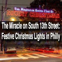 Miracle on South 13th Street in Philadelphia