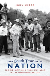 From South Texas to the Nation by John Weber