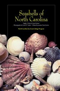 Seashells of North Carolina, By Hugh J. Porter, Lynn Houser, Edited by Jeannie Faris Norris, Photographs by Scott D. Taylor