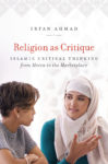 Ahmad: Religion as Critique