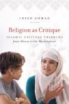 Ahmad: Religion as Critique