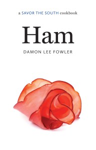 Ham: A Savor the South Cookbook, by Damon Lee Fowler