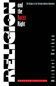 Barkun: religion and the racist right