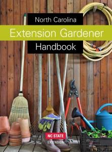 The North Carolina Extension Gardener Handbook