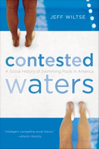 Contested Waters by Jeff Wiltse