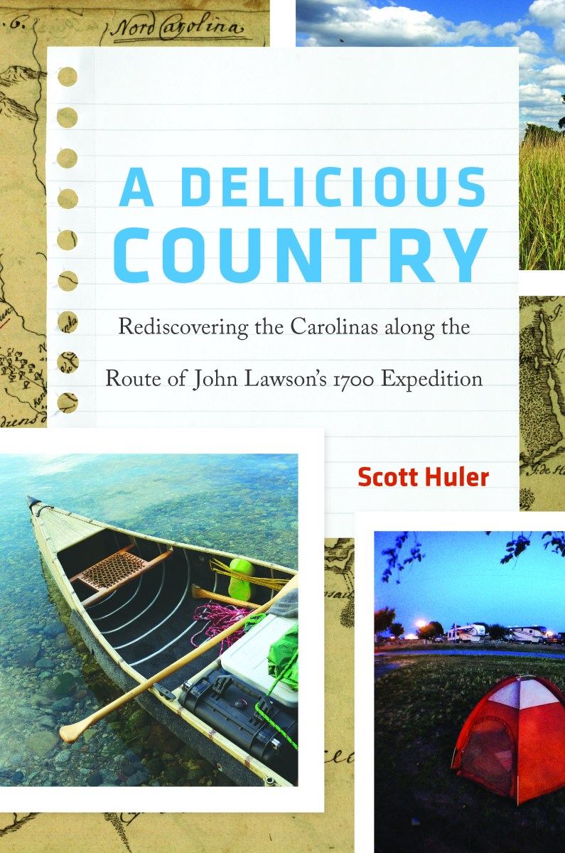 A Delicious Country by Scott Huler
