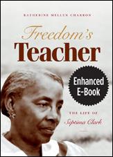Freedom's Teacher: The Life of Septima Clark - Enhanced E-book - by Katherin Mellen Charron