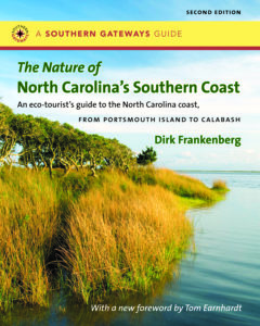 The Nature of North Carolina's Southern Coast: Barrier Islands, Coastal Waters, and Wetlands, by Dirk Frankenberg