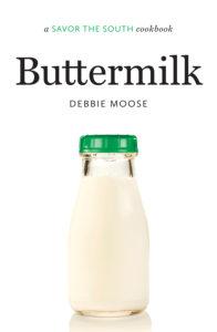 Buttermilk: a SAVOR THE SOUTH(R) cookbook by Debbie Moose