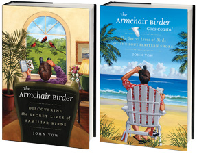 The Armchair Birder and The Armchair Birder Goes Coastal, by John Yow