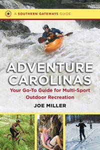 Adventure Carolinas: : Your Go-To Guide for Multi-Sport Outdoor Recreation