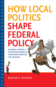 Elkind, How Local Politics Shape Federal Policy cover image