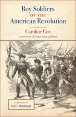 Cover image for Boy Soldiers of the American Revolution