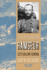 Cover of Stephen Dodson Ramseur: Lee's Gallant General, by Gary W. Gallagher