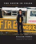 The South in Color: A Visual Journal, by William Ferris