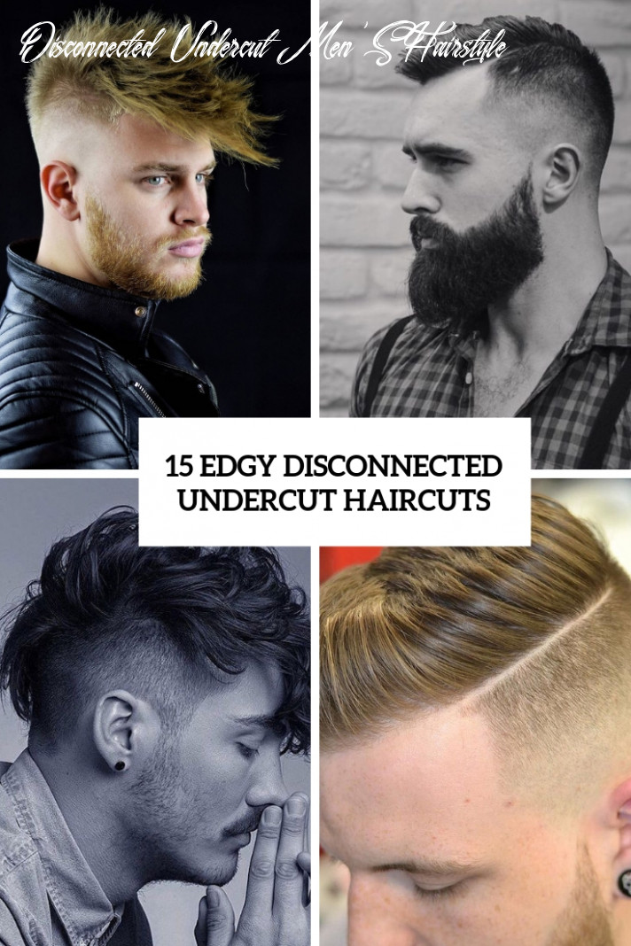 12 Edgy Disconnected Undercut Haircuts - Styleoholic
