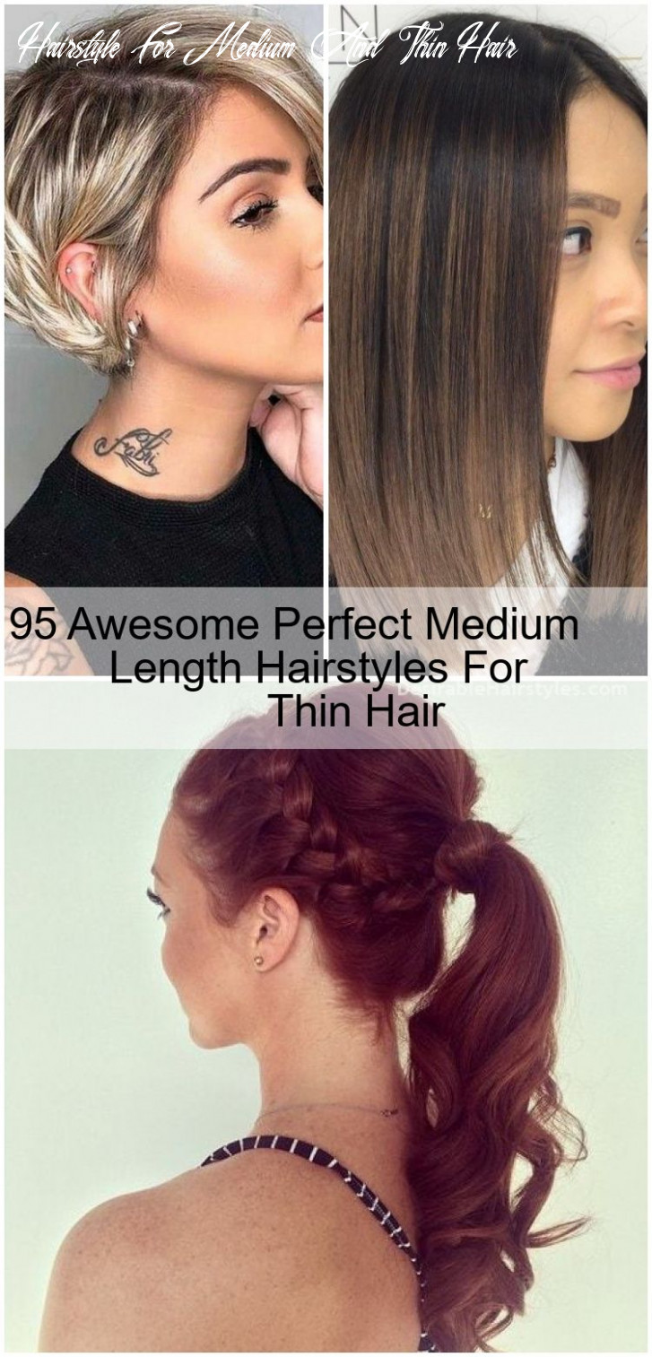8 Awesome Perfect Medium Length Hairstyles For Thin Hair ...