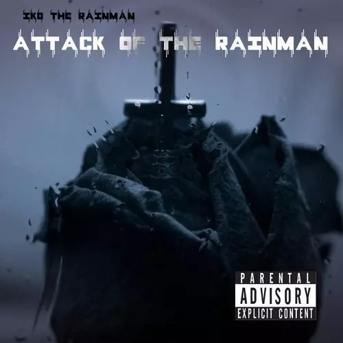 ATTACK OF THE RAINMAN (EP)