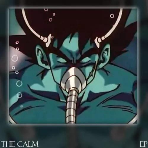 The Calm EP