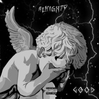 """Almighty - """"Good"""" (Album Review)"""