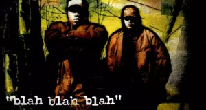 "Blahzay Blahzay Teams Up With Italian Indie Label TUFF KONG RECORDS For Classic Reissue ""BLAH BLAH BLAH"" LP"