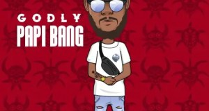 Papi Bang - Godly (Mixtape)