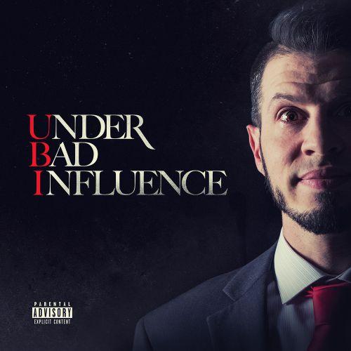 """UBI - """"Under Bad Influence"""" EP"""