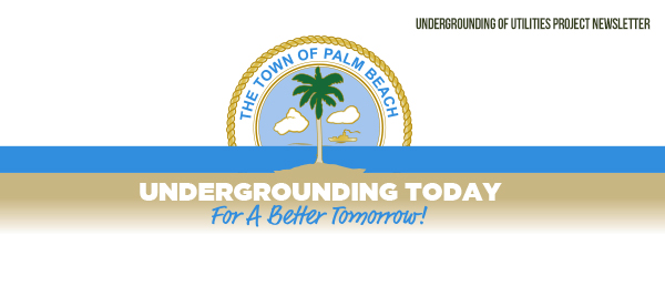 Underground Utilities Project Newsletter