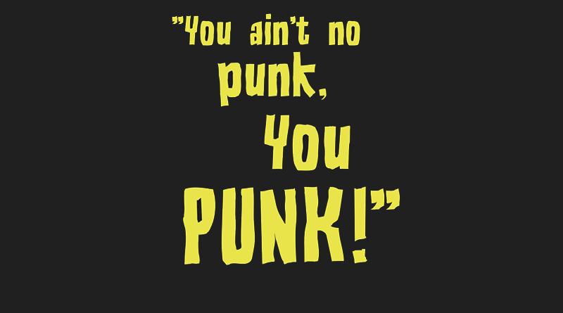 Punk: Cosas que parecen punk pero no lo son