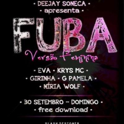 EVA,KRIS,GIRINHA,G PAMELA & NÍRIA WOLF - REMIX DO FUBA