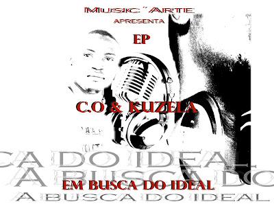 MUSIC´ARTE - EP EM BUSCA DO IDEAL (C.O & KUZELA)