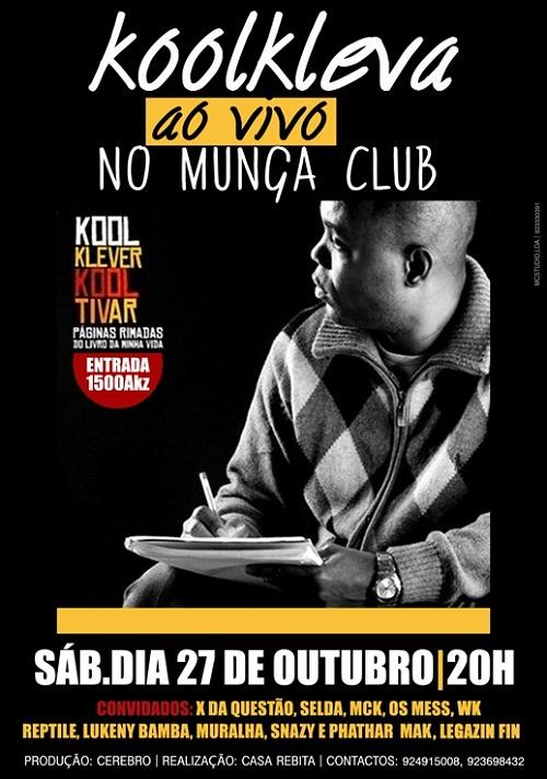 DIA 27 DE OUTUBRO - KOOL KLEVER AO VIVO NO MUNGA CLUB
