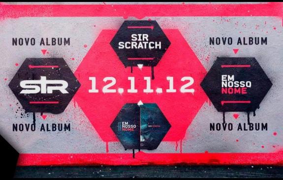 """Novo álbum do SIR SCRATCH  """"EM  NOSSO NOME""""  dia 12/11/12"""