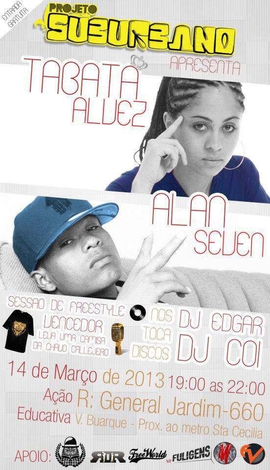 Projeto Suburbano Apresenta: Tabata Alvez & Alan Seven Dia 14 De Março De 2013