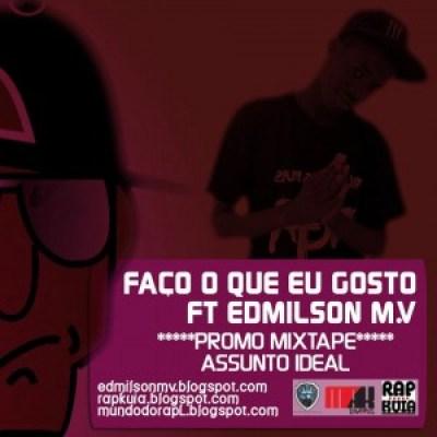 Sixdy ft Edmilson MV - Faço o que eu Gosto
