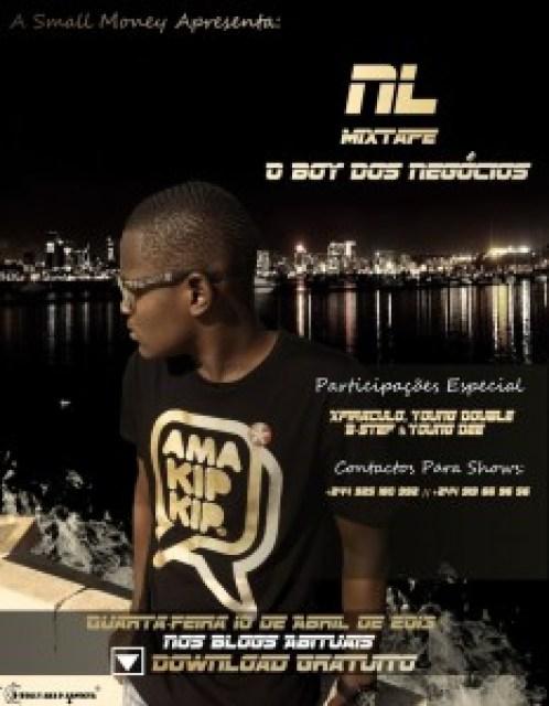 """NL - Faixas Promocionais Da Mixtape: """"O Boy Dos Negócios"""""""