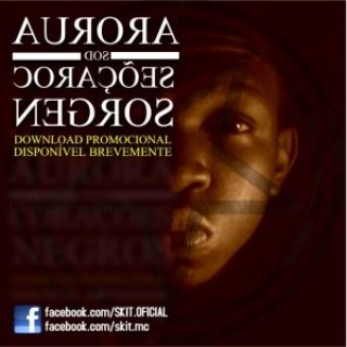 Skit Van Darken aka Skit MC  - Duas músicas promocionais da Mixtape Aurora dos Corações Negros