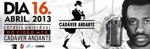 """MCK – Cadáver Andante - Estreia do Videoclipe Amanhã """"Dia 16 de Abril"""""""