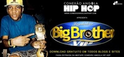 Conexão Angola Hip Hop - Big Brother Ft. Jay Skobar