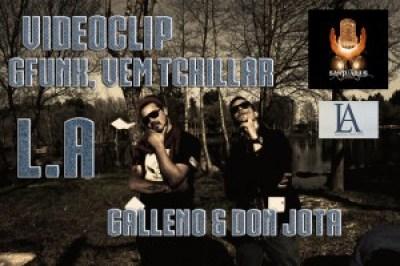 Galleno e Don Jota - GFunk, Vem Tchillar[Videoclipe]